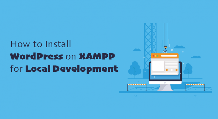 How to Install WordPress on XAMPP for Local Development