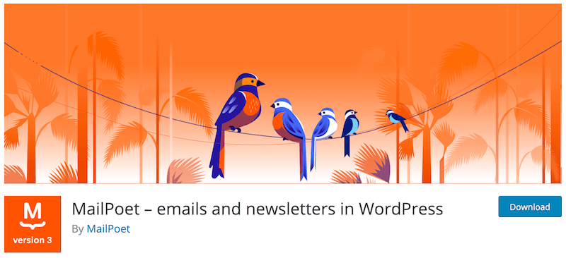 MailPoet – emails and newsletters in WordPress WordPress org