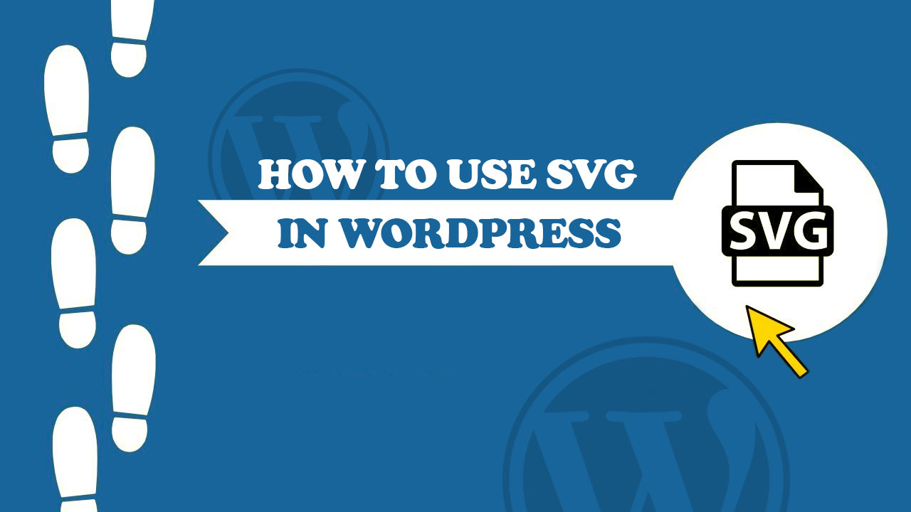 How to Use SVG in WordPress | StylemixThemes