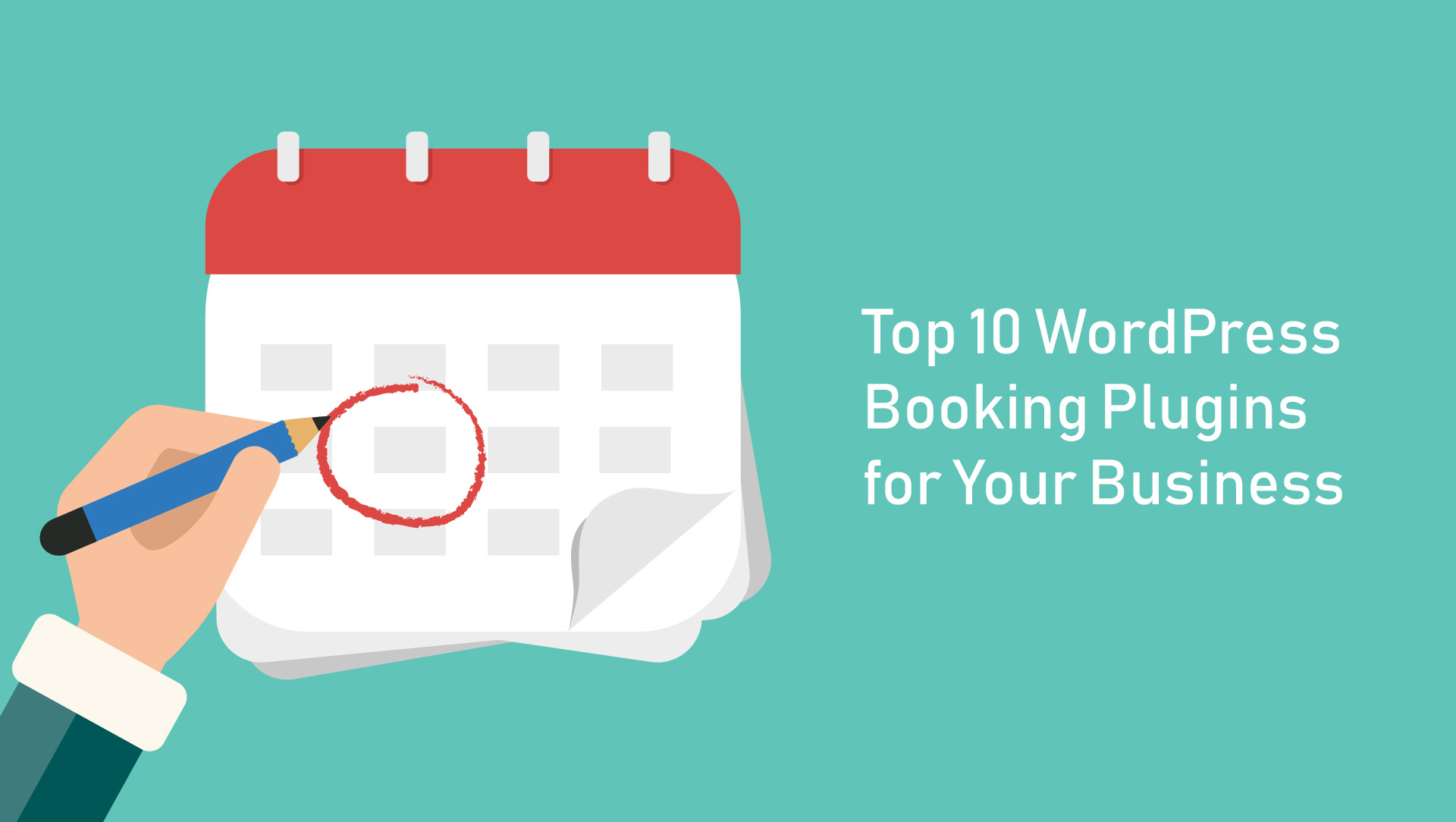 Top 10 WordPress Booking Plugins to Streamline Your Business